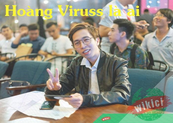 Hoàng Viruss là ai