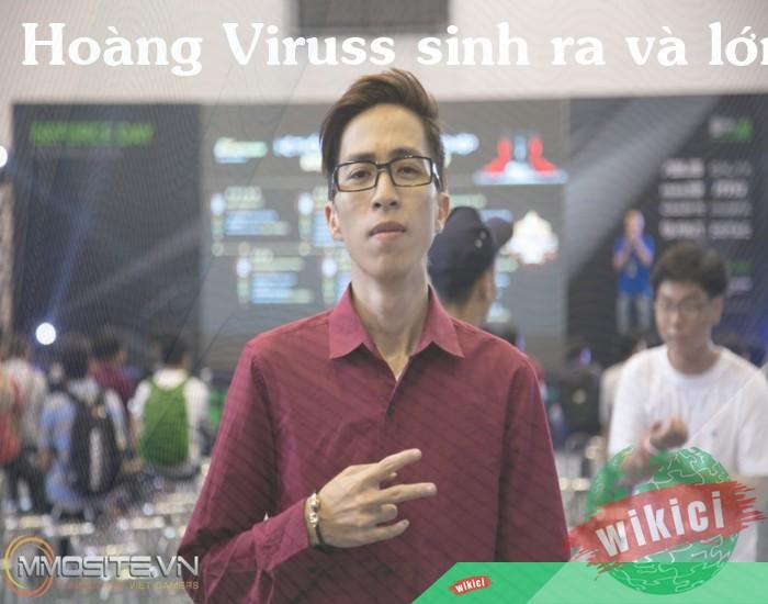 Hoàng Viruss sinh ra và lớn lên ở Hà nội