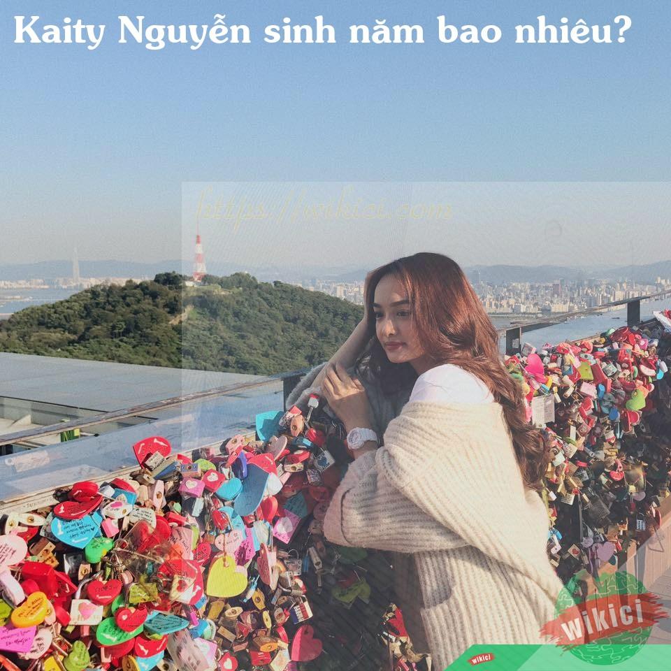 Kaity Nguyễn sinh năm bao nhiêu?
