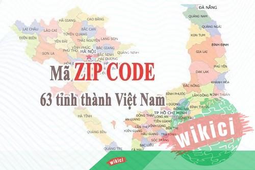 Zip Code là gì? Mã bưu chính 63 Tỉnh/Thành Việt Nam 2019-1