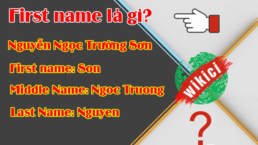 First name là gì?