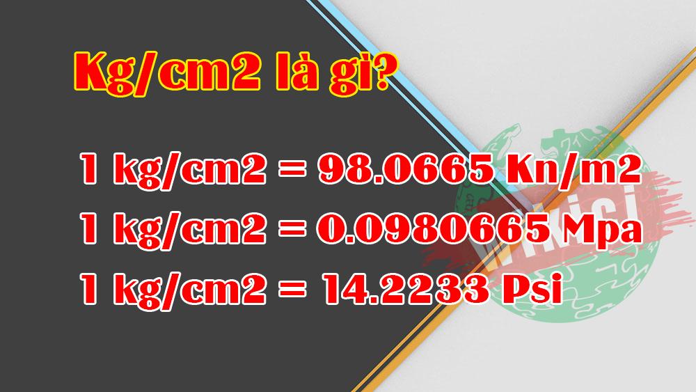 Đổi kg/cm2 sang kn/m2
