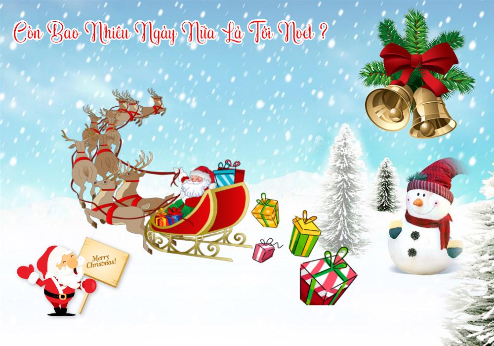 Noel ngày mấy? Còn bao nhiêu ngày nữa tới Noel?